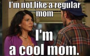 regular mom cool mom